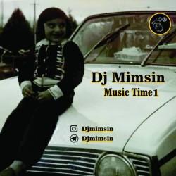 آهنگ دی جی میم سین موزیک تایم 1